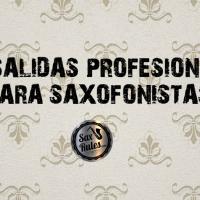 10 salidas profesionales para saxofonistas